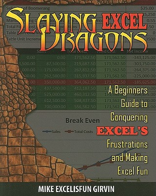 Slaying Excel Dragons By Girvin, Mike/ Jelen, Bill