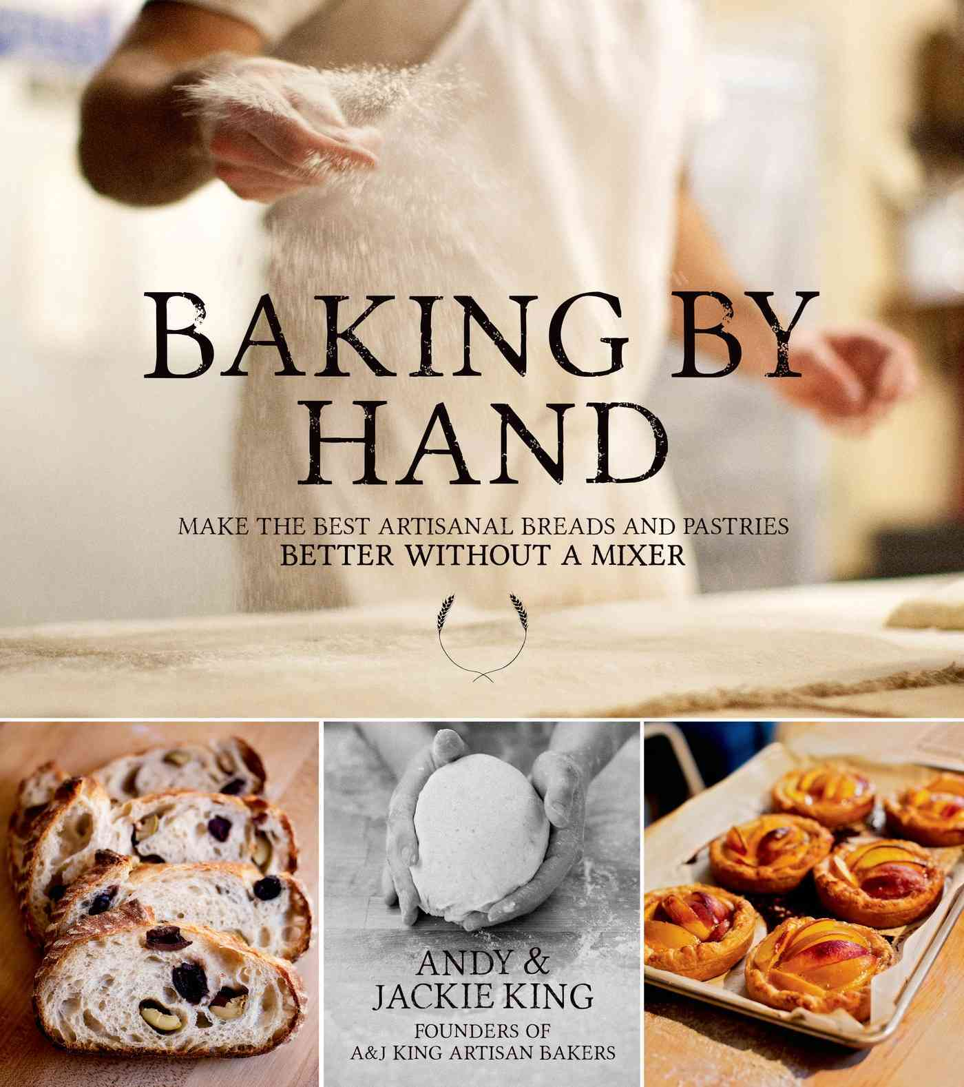 Baking by Hand By King, Andy/ King, Jackie