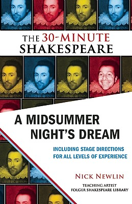 A Midsummer Night's Dream By Shakespeare, William/ Newlin, Nick (EDT)